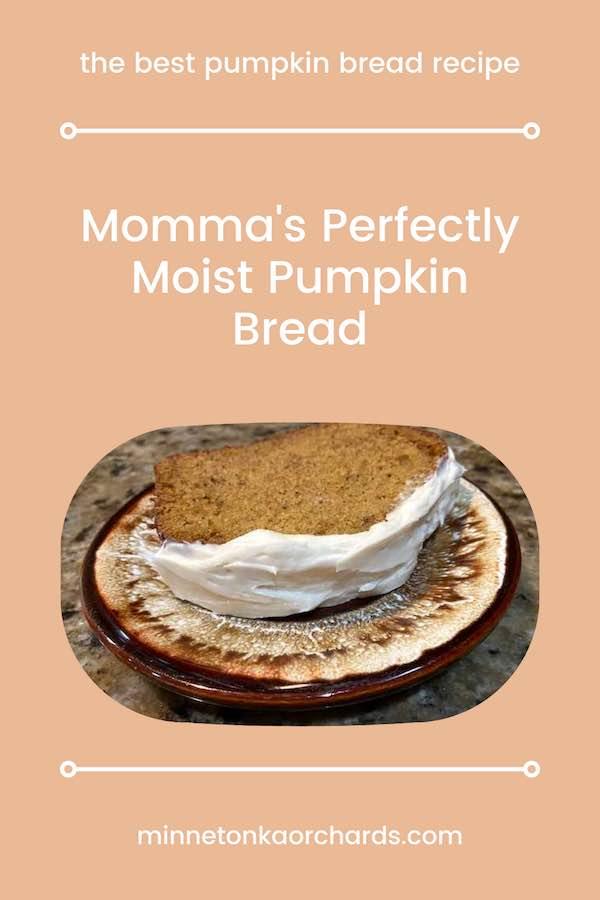 Momma's Perfectly Moist Pumpkin Bread